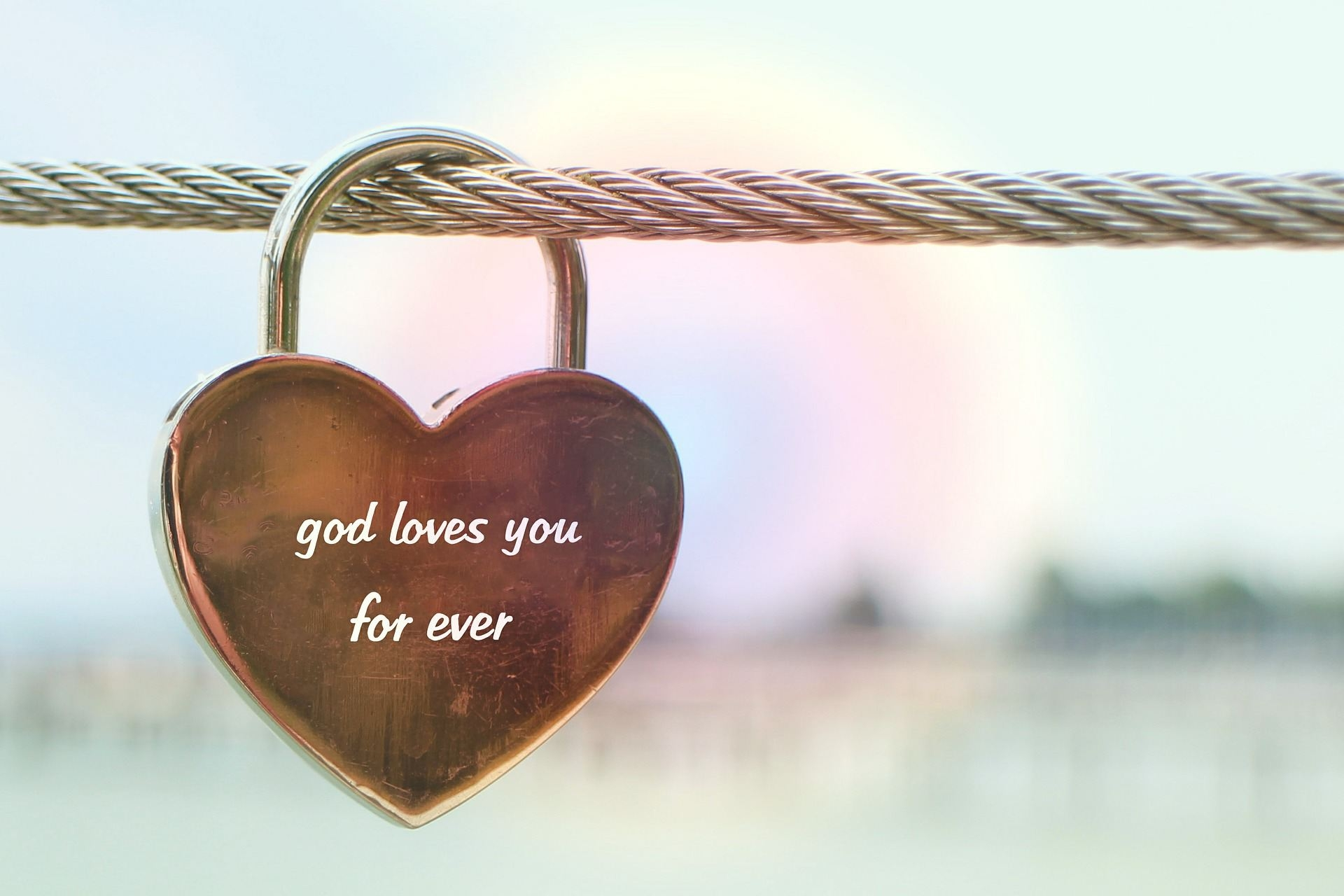 The Eternal Love of God. How You Can Know God Cares for You